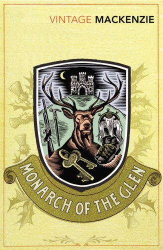The Monarch of the Glen (Vintage Classics)