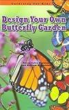 Design Your Own Butterfly Garden (Robbie Readers) (Gardening for Kids)