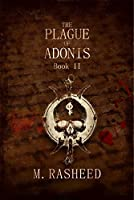 The Plague of Adonis - Book II: ( A Redons Geddes Novel )