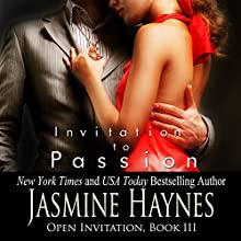 Invitation to Passion: Open Invitation, Book 3 (       UNABRIDGED) by Jasmine Haynes, Jennifer Skully Narrated by June Wayne