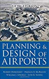 Planning and Design of Airports, Fifth Edition 5th (fifth) by Horonjeff, Robert, McKelvey, Francis, Sproule, William, Youn (2010) Hardcover