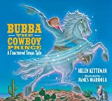 Bubba, The Cowboy Prince (0590255061) by Ketteman, Helen