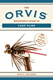 img - for The Orvis Beginner's Guide to Carp Flies: 101 Patterns & How and When to Use Them book / textbook / text book