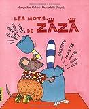 echange, troc Jacqueline Cohen, Bernadette Després - Les mots de Zaza