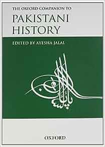 Amazon.com: The Oxford Companion to Pakistani History (9780195475784