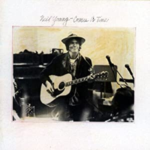 Comes a Time from Neil Young Crazy Horse