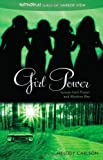 Girl Power (Faithgirlz! / Girls of Harbor View) (0310730457) by Carlson, Melody