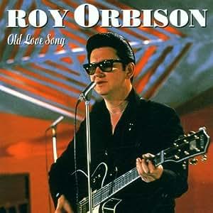 ROY ORBISON's Songs | Stream Online Music Songs | Listen ...