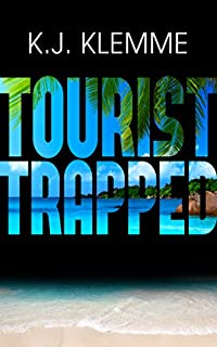 (FREE on 11/18) Tourist Trapped by K. J. Klemme - http://eBooksHabit.com