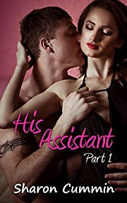 His Assistant, Part 1 (His Assistant Serials)