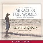 A Treasury of Miracles for Women | Karen Kingsbury