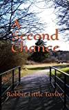 img - for A Second Chance book / textbook / text book