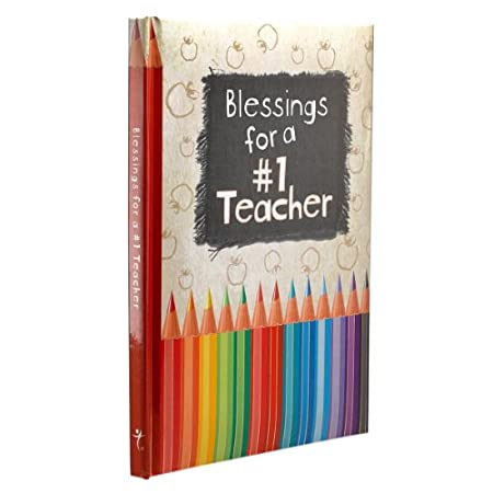 Blessings for a #1 Teacher will make every teacher feel appreciated and blessed. The colorfully illustrated pages are full of Scripture verses and quotes on the matters of educating children, and with reverence paid toward those with a calling to tea...