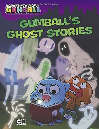 Gumball's Ghost Stories (Amazing World of Gumball)