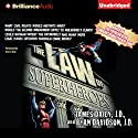 The Law of Superheroes (       UNABRIDGED) by James Daily, Ryan Davidson Narrated by Eric G. Dove