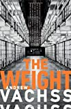 The Weight (Vintage Crime/Black Lizard)