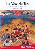 echange, troc La Voie du Tao (Le Taoïsme ou l'art de l'immortalité)