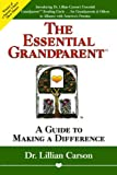 img - for The Essential Grandparent: A Guide to Making a Difference book / textbook / text book