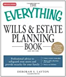 The Everything Wills and Estate Planning Book: Professional advice to safeguard your assests and provide security for your family (Everything Series)