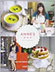 Anne's Kitchen: �ber 100 geniale engl...