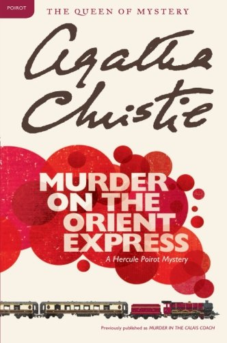 Cover of Murder on the Orient Express: A Hercule Poirot Mystery (Hercule Poirot Mysteries)