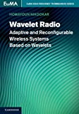 Wavelet Radio – Adaptive and Reconfigurable Wireless Systems Based on Wavelets