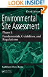 Environmental Site Assessment Phase I...