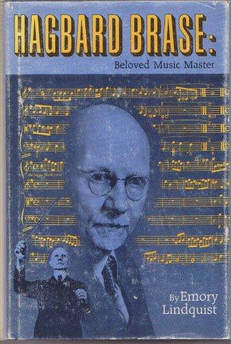 Hagbard Brase: Beloved Music Master