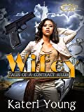 WIFEY : Tales of a Contract Killer