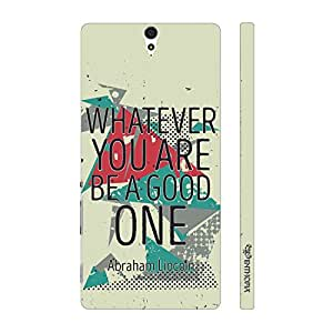Enthopia Designer Hardshell Case Be Good Back Cover for Sony Xperia C5