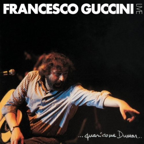 Francesco Guccini - Quasi come Dumas - Zortam Music