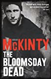 The Bloomsday Dead (Dead Trilogy)