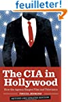 The CIA in Hollywood: How the Agency...