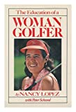 img - for The Education of a Woman Golfer book / textbook / text book