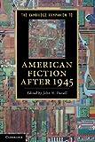 The Cambridge Companion to American Fiction after 1945 (Cambridge Companions to Literature)