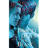 Beauty Dates the Beast (Midnight Liaisons Book 1) ~ Jessica Sims