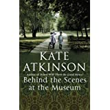 Behind The Scenes At The Museumby Kate Atkinson