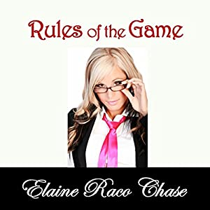 Rules of the Game | [Elaine Raco Chase]