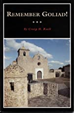 Remember Goliad!: A History of La Bahia - Paperback
