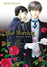Blue Morning, tome 5