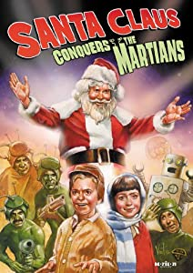 Santa Claus Conquers The Martians Remastered Edition by Kino Lorber