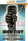 Iron Fist: The Lives of Carl Kiekhaefer