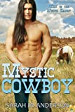 Mystic Cowboy (Men of the White Sandy)
