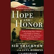 Hope and Honor | [Sid Shachnow, Jann Robbins]