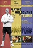 Playing the Moldovans at Tennis (DVD)