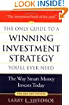 The Only Guide to a Winning Investmen...