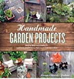 img - for Handmade Garden Projects: Step-by-Step Instructions for Creative Garden Features, Containers, Lighting & More (Paperback) - Common book / textbook / text book