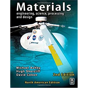 Materials North American Edition w/Online Testing: Materials -  North American Edition, Second Edition: engineering, science, processing and design