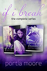 If I Break The Complete Series Bundle by Portia Moore ebook deal