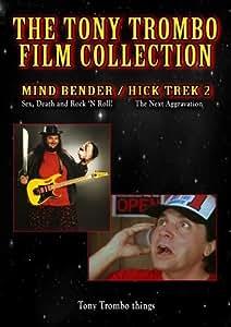 Tony Trombo's classic films: MIND BENDER / HICK TREK 2